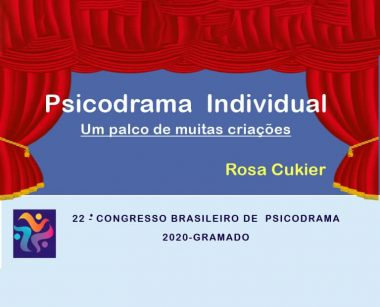 PSICODRAMA INDIVIDUAL, UM PALCO DE MUITAS CRIAÇÕES